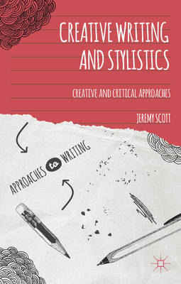 Creative Writing and Stylistics (BOK)