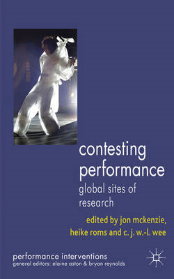 Contesting Performance: Global Sites of Research (BOK)