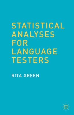 Statistical Analyses for Language Testers (BOK)