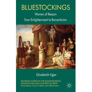 Bluestockings: Women of Reason from Enlightenment to Romanticism (BOK)