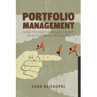 Portfolio Management: How to Innovate and Invest in Successful Projects (BOK)