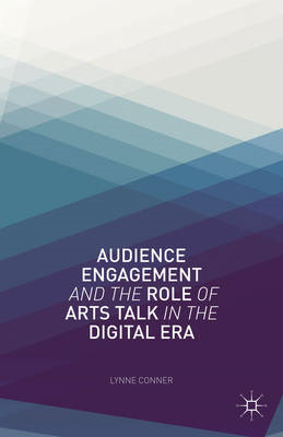 Audience Engagement and the Role of Arts Talk in the Digital Era (BOK)