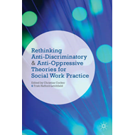 Rethinking Anti-Discriminatory and Anti-Oppressive Theories (BOK)