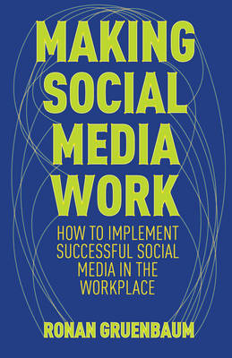 Making Social Technologies Work (BOK)