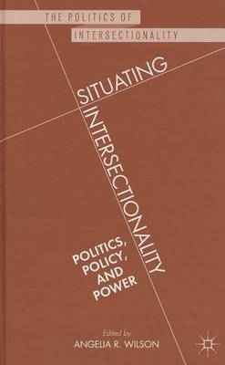 Situating Intersectionality: Politics, Policy, and Power (BOK)