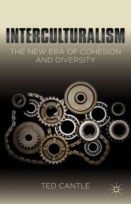Interculturalism: The New Era of Cohesion and Diversity (BOK)