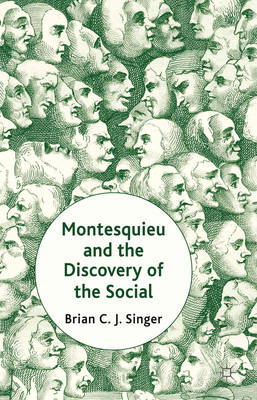 Montesquieu and the Discovery of the Social (BOK)