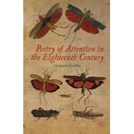 Poetry of Attention in the Eighteenth Century (BOK)