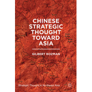 Chinese Strategic Thought Toward Asia (BOK)