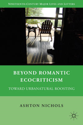 Beyond Romantic Ecocriticism: Toward Urbanatural Roosting (BOK)