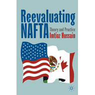 Reevaluating NAFTA: Theory and Practice (BOK)