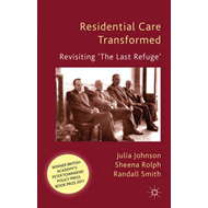 Residential Care Transformed: Revisiting 'The Last Refuge' (BOK)