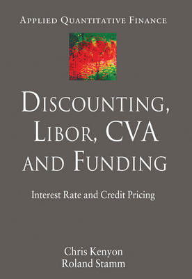 Discounting, Libor, CVA and Funding: Interest Rate and Credit Pricing (BOK)