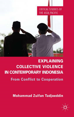 Explaining Collective Violence in Contemporary Indonesia (BOK)