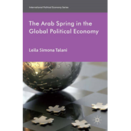 The Arab Spring in the Global Political Economy (BOK)