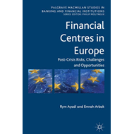Financial Centres in Europe: Post-Crisis Risks, Challenges and Opportunities (BOK)