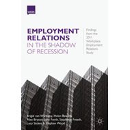 Employment Relations in the Shadow of Recession: Findings from the 2011 Workplace Employment Relatio (BOK)