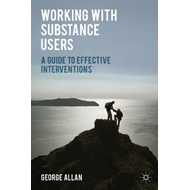 Working with Substance Users (BOK)