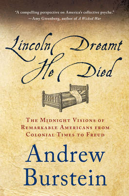 Lincoln Dreamt He Died (BOK)
