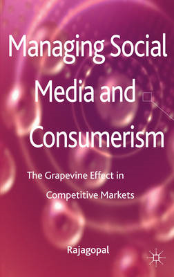 Managing Social Media and Consumerism: The Grapevine Effect in Competitive Markets (BOK)