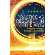 Practice as Research in the Arts (BOK)