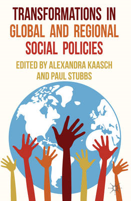 Transformations in Global and Regional Social Policies (BOK)
