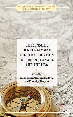 Citizenship, Democracy and Higher Education in Europe, Canad (BOK)