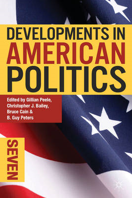 Developments in American Politics 7 (BOK)