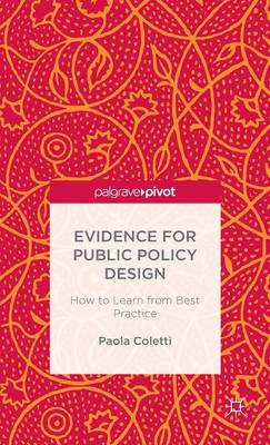 Evidence for Public Policy Design: How to Learn from Best Practice (BOK)