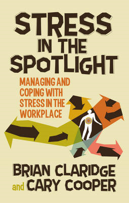 Stress in the Spotlight (BOK)