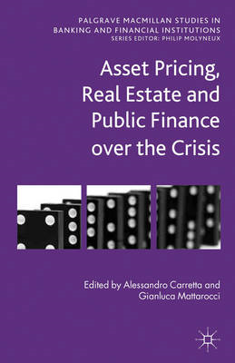 Asset Pricing, Real Estate and Public Finance Over the Crisis (BOK)