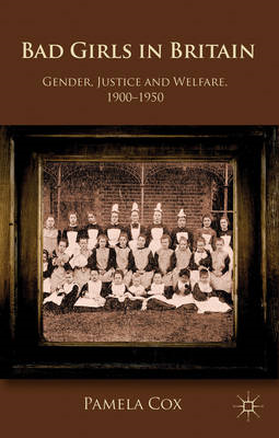 Gender,Justice and Welfare in Britain,1900-1950 (BOK)