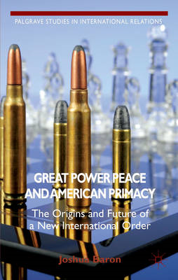 Great Power Peace and American Primacy (BOK)