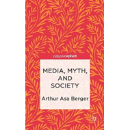 Media, Myth, and Society (BOK)