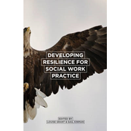 Developing Resilience for Social Work Practice (BOK)