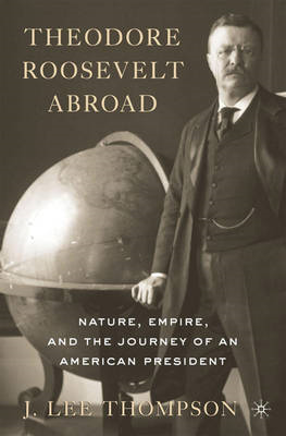 Theodore Roosevelt Abroad (BOK)