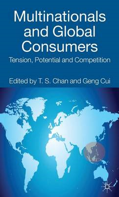 Multinationals and Global Consumers: Tension, Potential and Competition (BOK)