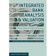 Integrated Bank Analysis and Valuation: A Practical Guide to the ROIC Methodology (BOK)