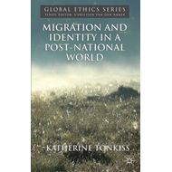 Migration and Identity in a Post-National World (BOK)