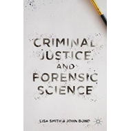 Criminal Justice and Forensic Science (BOK)