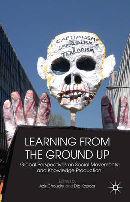 Learning from the Ground Up: Global Perspectives on Social Movements and Knowledge Production (BOK)