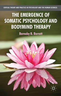Emergence of Somatic Psychology and Bodymind Therapy (BOK)