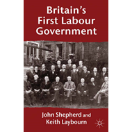 Britain's First Labour Government (BOK)