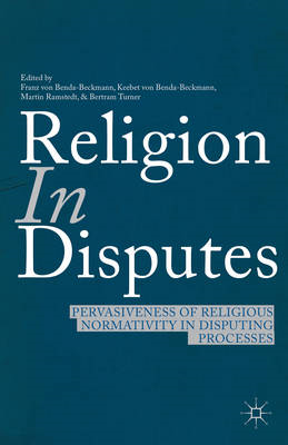 Religion in Disputes: Pervasiveness of Religious Normativity in Disputing Processes (BOK)