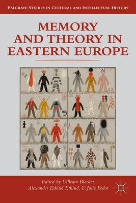 Memory and Theory in Eastern Europe (BOK)