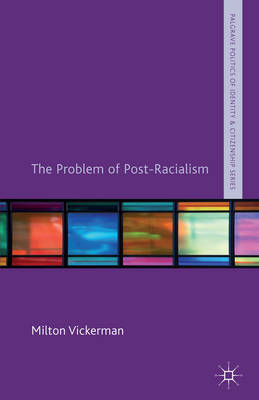 The Problem of Post-Racialism (BOK)