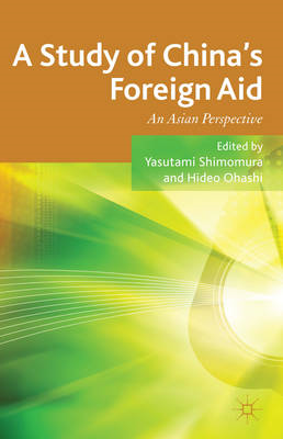 A Study of China's Foreign Aid: An Asian Perspective (BOK)