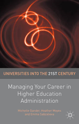 Managing Your Career in Higher Education Administration (BOK)