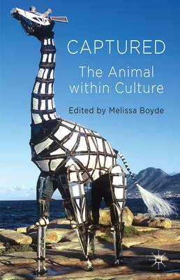 Captured: The Animal within Culture (BOK)