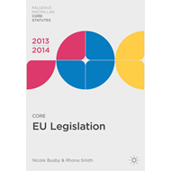 Core EU Legislation: 2013-14 (BOK)